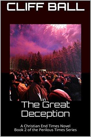 The Great Deception  (Perilous Times #2)