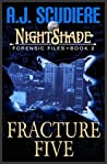 Fracture Five (The NightShade Forensic Files #2)