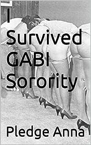 I Survived GABI Sorority