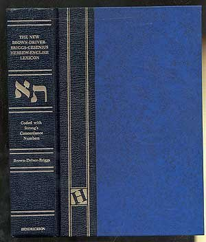 The New Brown-Driver-Briggs-Gesenius Hebrew and English Lexicon: With an Appendix Containing Biblical Aramaic