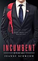 Incumbent (Prescott #1)