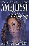 Amethyst Rising (Skatia Narratives #2)