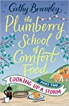 Cooking Up A Storm (The Plumberry School of Comfort Food, #2)