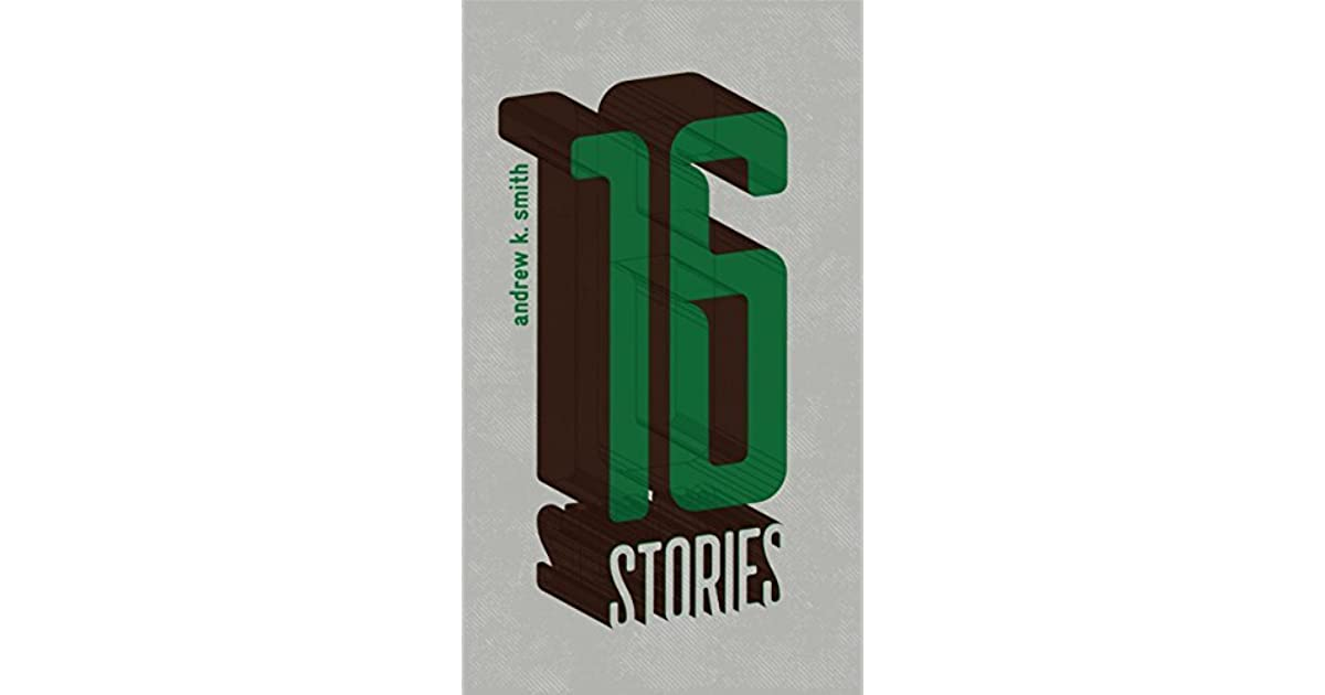 16 Stories By Andrew K Smith