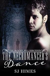 The Necromancer's Dance (The Beacon Hill Sorcerer, #1)