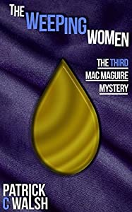 The Weeping Women (Mac Maguire #3)