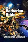 The Barbarian Bride (The Decline and Fall of the Galactic Empire, #3)