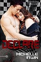Declare: (Declan Reede: The Untold Story #4)