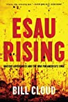 Esau Rising: Ancient Adversaries and the War for America's Soul