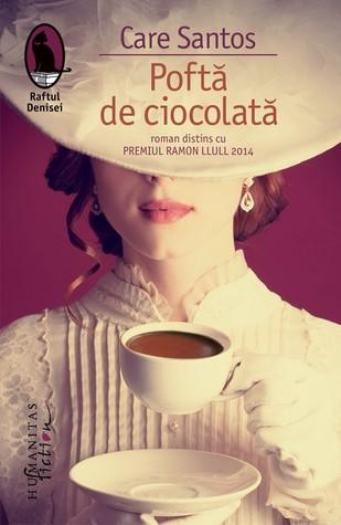 Poftă de ciocolată by Care Santos