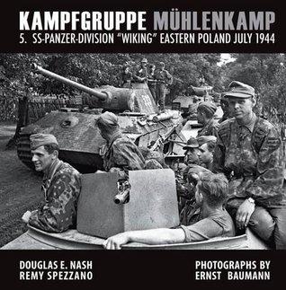 "Kampfgruppe MuHlenkamp: 5. Ss-Panzer Division ""Wiking"", Eastern Poland, July 1944"