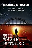 The Wharf Butcher (DCI Jack Mason #1)