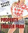 Property of the Trailer Park