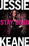 Stay Dead (Annie Carter Book 6)