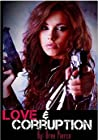 Love & Corruption (Love & Corruption, #1)