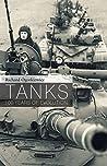 Tanks: 100 years of evolution by Richard Ogorkiewicz
