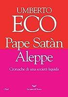 Pape Satàn Aleppe: cronache di una società liquida