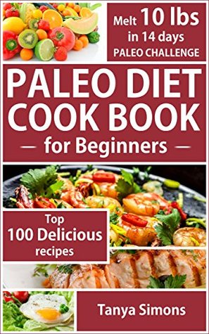Paleo Diet Cook Book for Beginners  pdf