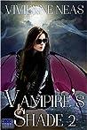 Vampire's Shade 2 (Vampire's Shade #2)