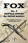 Battle Smoke (Fox Book 8)