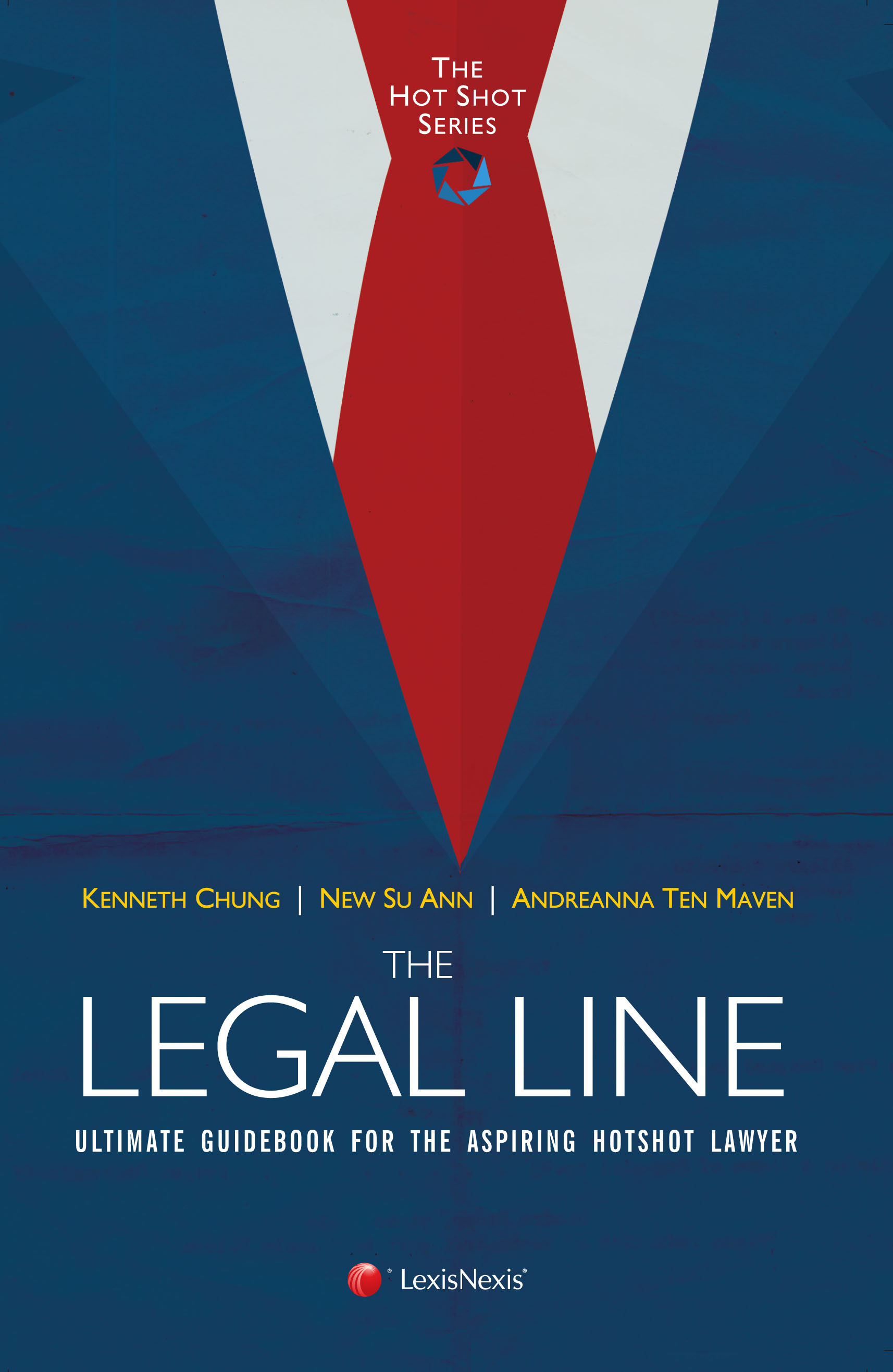 The Legal Line (The Hotshot Series, #1) Kenneth Chung