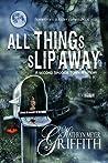 All Things Slip Away (Spookie Town Murder Mystery, #2)