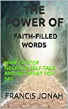 The Power of Faith-filled Words