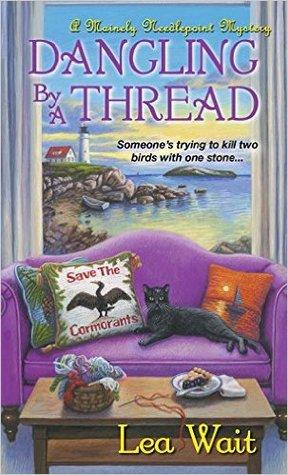 Dangling by a Thread by Lea Wait