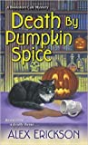 Death By Pumpkin Spice (Bookstore Cafe Mystery, #3)