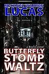 Butterfly Stomp Waltz (Beaks Book 1)