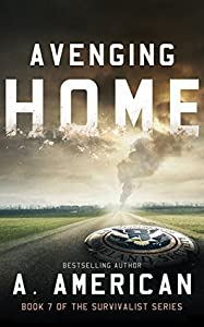 Avenging Home (The Survivalist, #7)