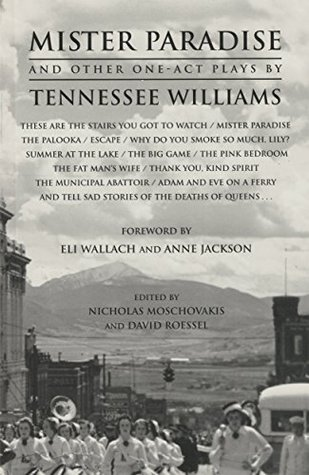 Mister Paradise and Other One-Act Plays by Tennessee Williams