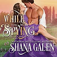While You Were Spying (Regency Spies, #0)