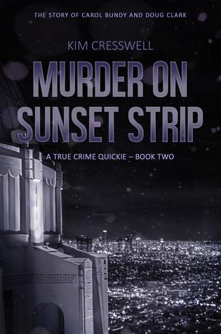 Murder on Sunset Strip - A True Crime Quickie