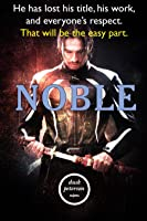 Noble (Sweet Suffering: Princeling #1)