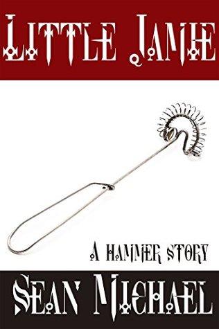 Little Jamie: A Hammer Story (Hammer Club Book 17)