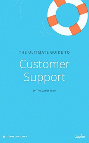 The Ultimate Guide to Customer Support by Matthew Guay
