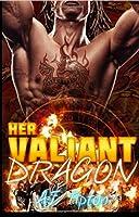 Her Valiant Dragon (Her Biker Dragon #1)