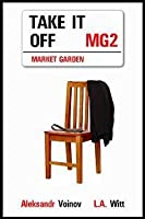Take It Off (Market Garden, #2)