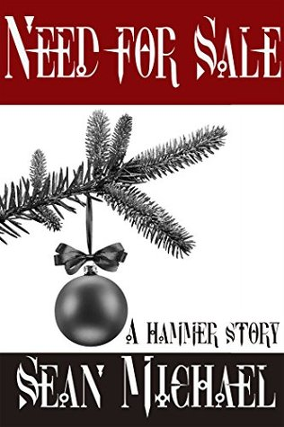 Need for Sale: A Hammer Story (Hammer Club Book 38)
