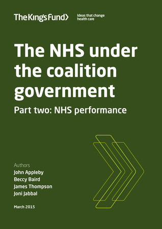 The NHS under the coalition government Part two: NHS performance