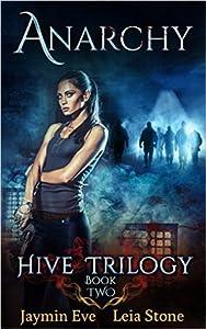 Anarchy  (Hive Trilogy, #2)