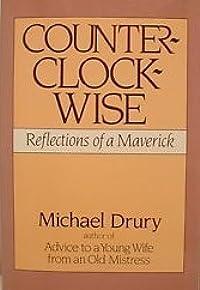 Counterclockwise: Reflections of a Maverick