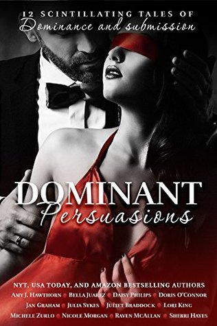 Dominant Persuasions Anthology by Amy J. Hawthorn
