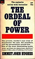 The Ordeal of Power: A Political Memoir of the Eisenhower Years