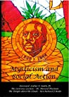 Mysticism and Social Action: Lawrence Lecture and Discussions with Dr Howard Thurman (IARF Publications Book 3)