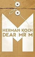 Dear Mr. M
