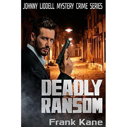 Deadly Ransom: Johnny Liddell Mystery Crime Series by Frank Kane