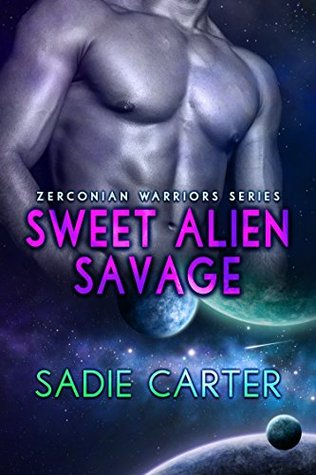 Sweet Alien Savage (Zerconian Warriors, #4)