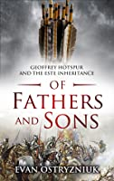Of Fathers and Sons: Geoffrey Hotspur and the Este Inheritance (English Free Company #2)